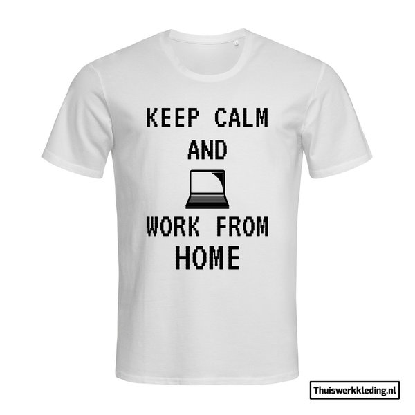 Keep Calm and work from home T-shirt